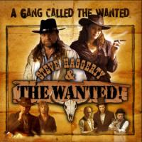 Steve Haggerty & The Wanted - A Gang Called The Wanted