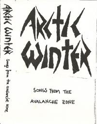 Arctic Winter - Songs from the avanlanche zone (Demo Tape)