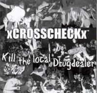 xCrosscheckx - Kill the local Drugdealer