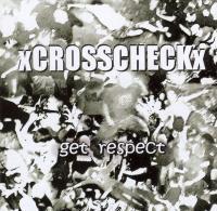 xCrosscheckx - Get respect
