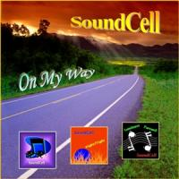 SoundCell - On My Way