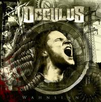 Occulus - Wahnsinn