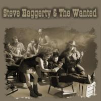 Steve Haggerty & The Wanted - Steve Haggerty & The Wanted