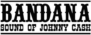 BANDANA - Sound of Johnny Cash